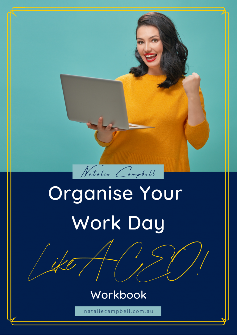 Organise Your Work Day Like A CEO   Natalie Campbell